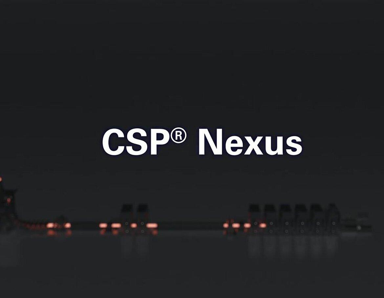 CSP<sup>®</sup> Nexus